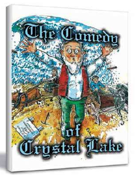 'The Comedy of Crystal Lake' by Stacy Leroy Daniels